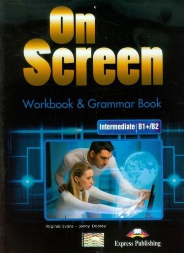 On Screen Intermediate B1+/B2 Workbook &