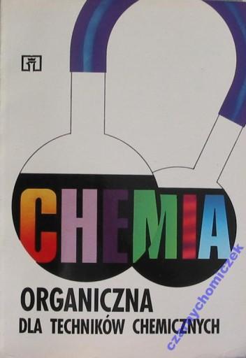 Chemia organiczna tech. chemicznych Kabzińska
