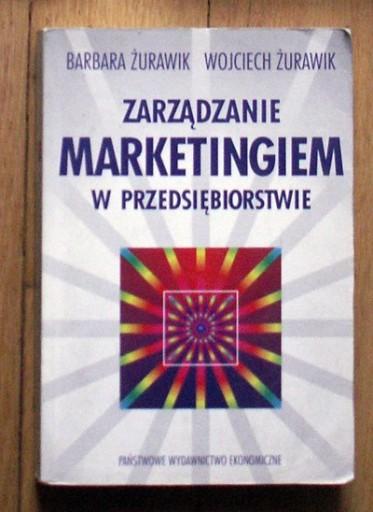 Zarządzanie marketingiem przedsiębiorstwie Żurawik