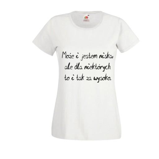 Koszulka T Shirt Tekst Mala Mi Moze I Jestem Niska 7302489777 Allegro Pl